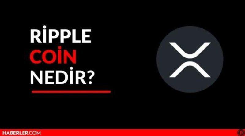 Ripple Coin Yorum: Ripple (XRP) coin neden yükseldi? Ripple daha da yükselir mi? Bitcoin
