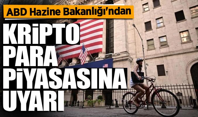 ABD Hazine Bakanlığı'ndan kripto para piyasasına kritik uyarı Bitcoin