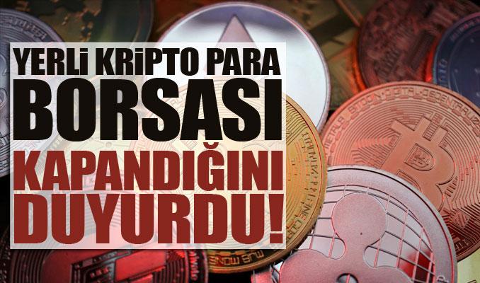 Yerli kripto para borsası kapandığını duyurdu! Bitcoin